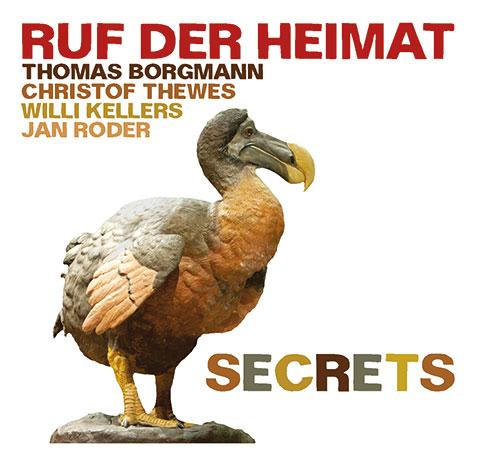 ruf der heimat ~ Secrets ~ Jazzwerkstatt jw 202